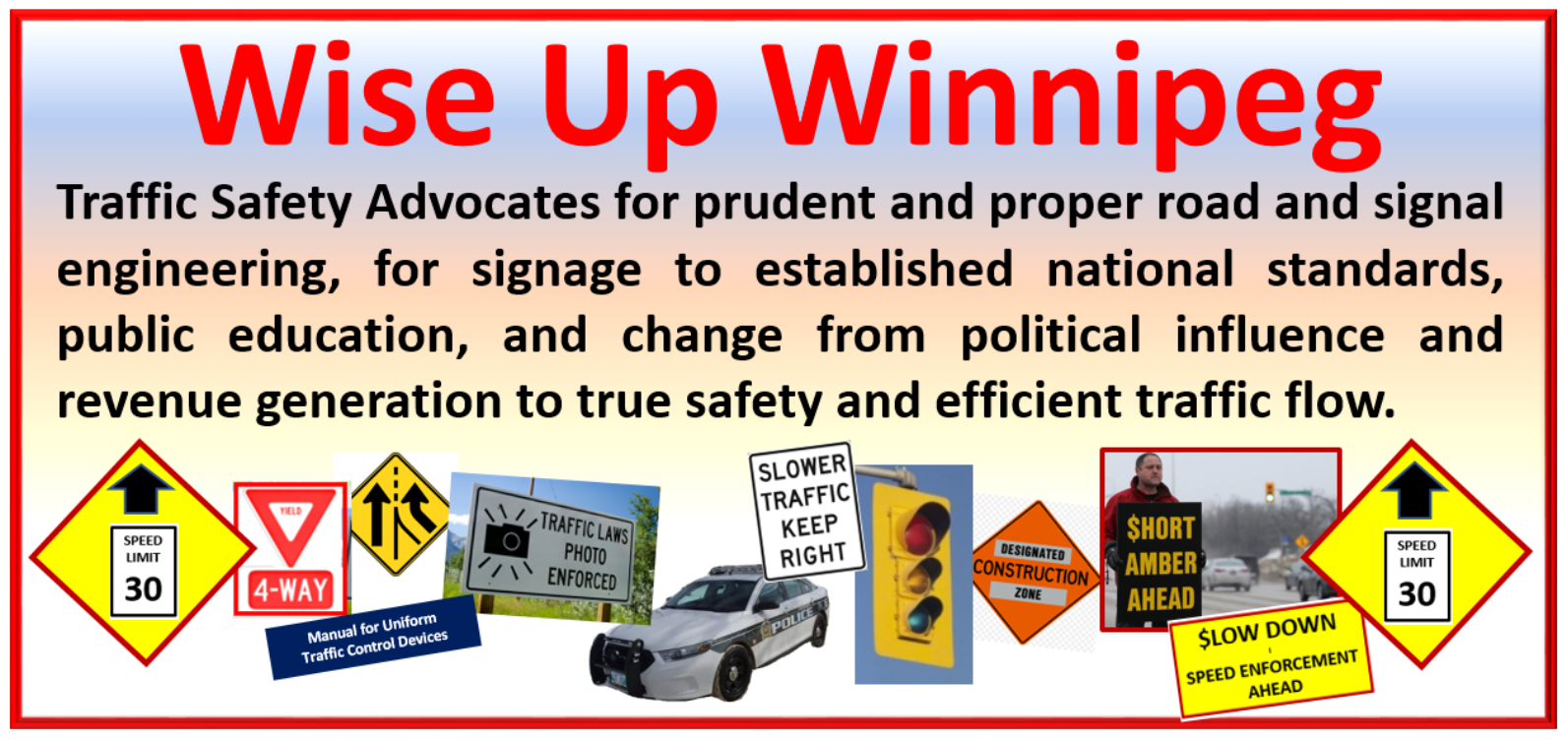Traffic Safety Advocates fro prudent and proper road and signal engineering, for signage to established national standards MUTCD, public education and a change from political influence and revenue generation to true safety and efficient traffic flow.